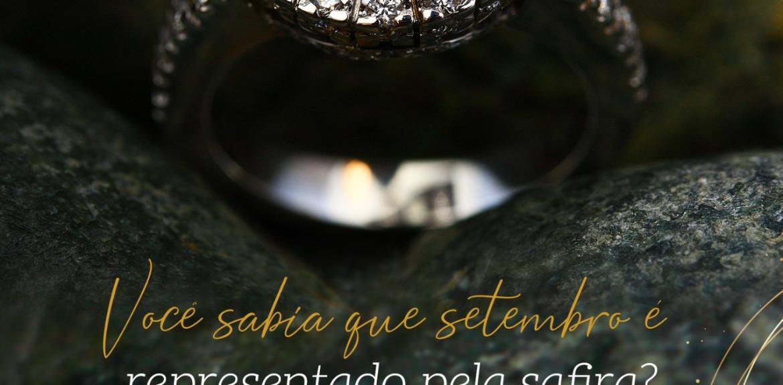 Setembro é o mês da Safira!